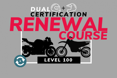 Renewal: Level 100 Dual USMCA Certification (Dirt Bike & Sport Bike Coach) (Dual100-renewal)