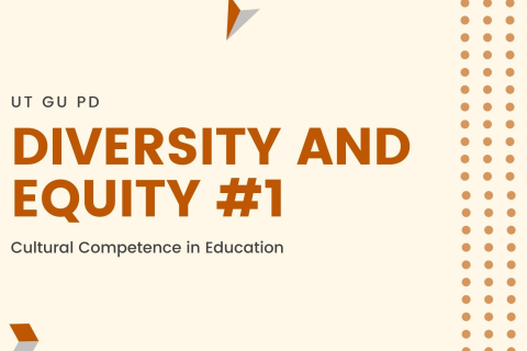 TX START: Diversity and Equity: Cultural Competence in Education
