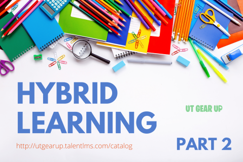 TX START: Hybrid Learning Part 2