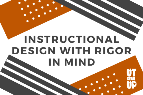 TX START: Instructional Design with Rigor in Mind