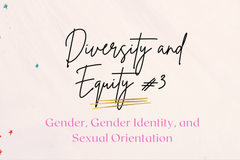 TX START: Diversity and Equity: Gender, Gender Equity, and Sexual Orientation