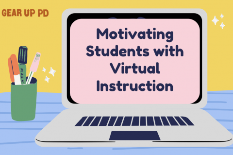TX START: Motivating Students with Virtual Instruction