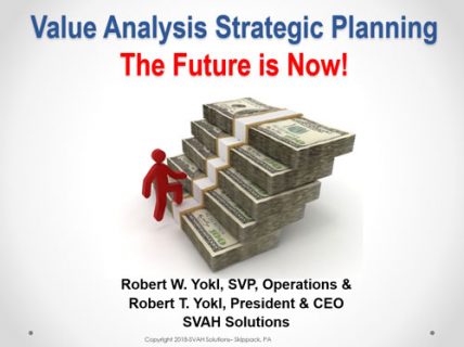 Value Analysis Strategic Planning- The Future is Now