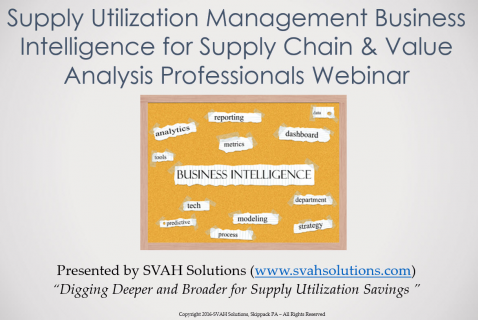 Supply Utilization Mgt - Business Intelligence for the Healthcare Supply Chain (SUMBI)