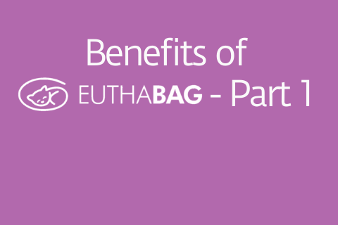 1- Benefits of EUTHABAG for your practice- Part 1