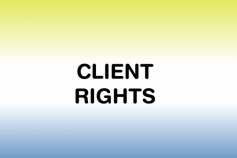 Policies & Procedures - Client Rights (CR)