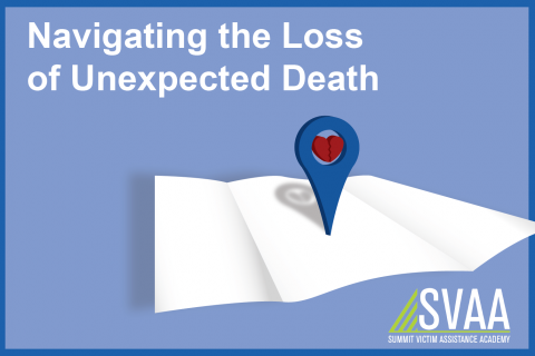 Navigating the Loss of Unexpected Death  (2 CE)