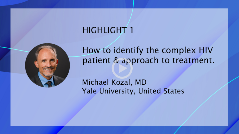 Managing Today's Complex HIV Patient 2019 - HIGHLIGHT 1| Michael Kozal