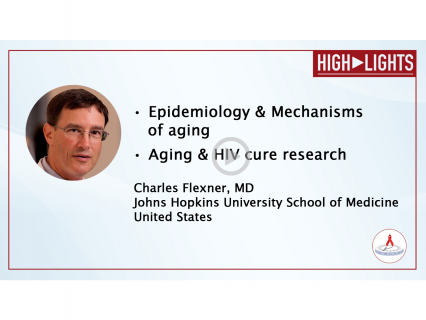 HIV & Aging 2019 - HIGHLIGHT 1 | Charles Flexner