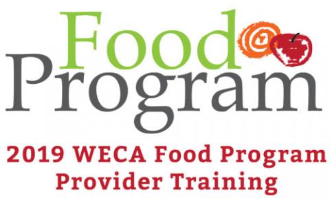 2019 WECA Food Program Provider Training (FP2019)
