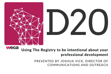 Using The Registry to be intentional about your professional development (D20)
