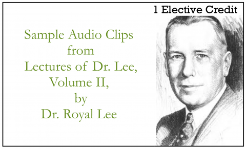 Sample Audio Clips from  Lectures of Dr. Lee, Volume II (ACN Complimentary Elective)