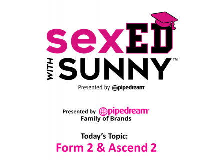 Sex Ed with Sunny: Form 2 and Ascend 2