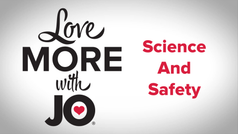 System Jo: Science and Safety