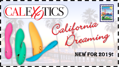 CalExotics: California Dreaming New for 2019
