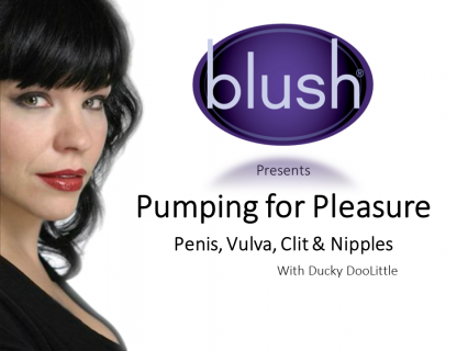 Blush: Pumping for Pleasure