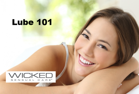 Lube 101 - Sponsored by Wicked