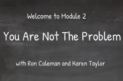 Module 2 - You Are Not The Problem (P4R_002)