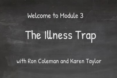 Module 3 - The Illness Trap (P4R_003)
