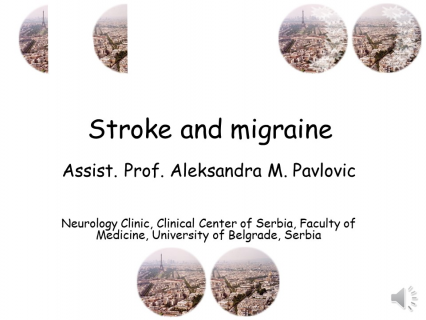 Stroke and migraine - A. Pavlovic (A06)