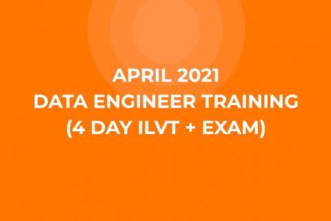 04_April 2021 Data Engineer Training (4 Day ILVT + Exam)