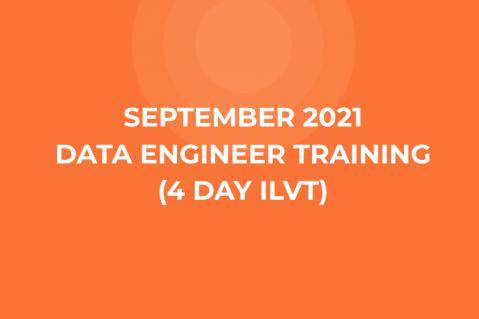 09_September 2021 Data Engineer Training (4 Day Instructor-Led Virtual Training)