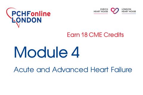 Module 4: Acute and Advanced Heart Failure (18 CME Credits) (PCHF04)